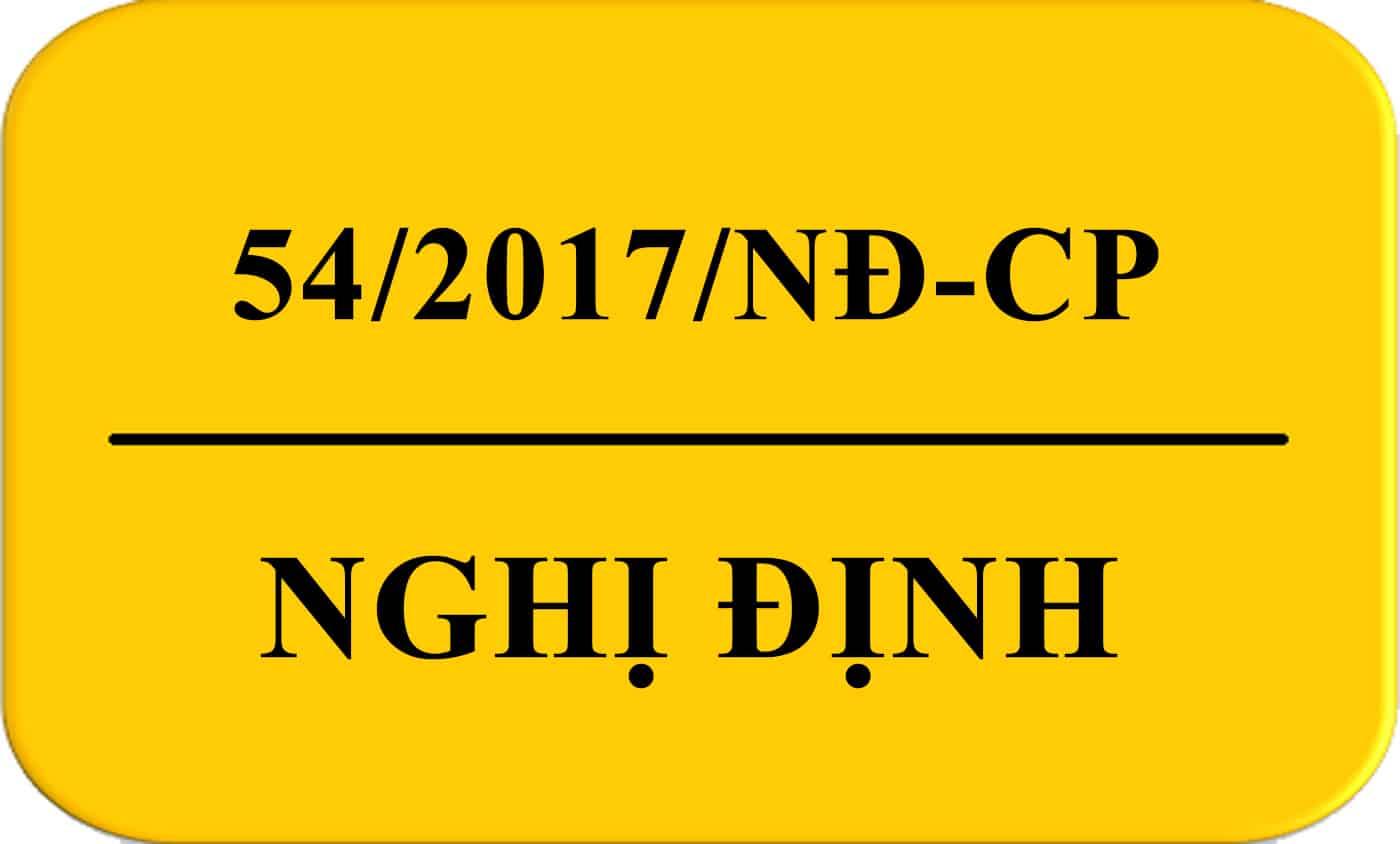 Nghị Định 54/2017/NĐ-CP